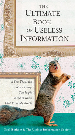 The Ultimate Book of Useless Information