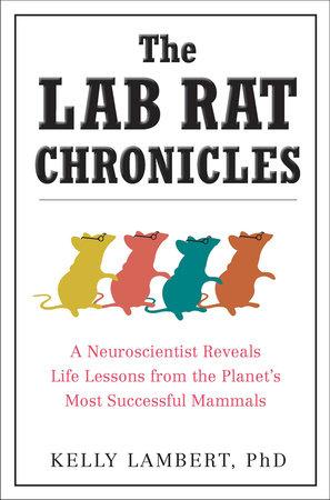 The Lab Rat Chronicles