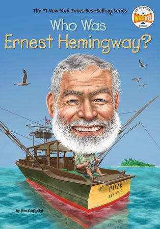 Who Was Ernest Hemingway?
