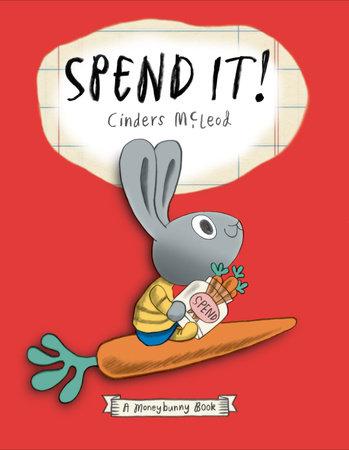 Spend It!
