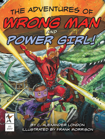 The Adventures of Wrong Man and Power Girl!