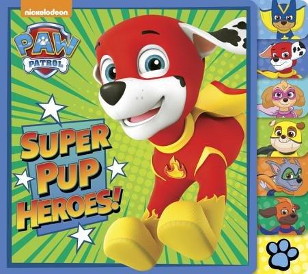 Super Pup Heroes! (PAW Patrol)