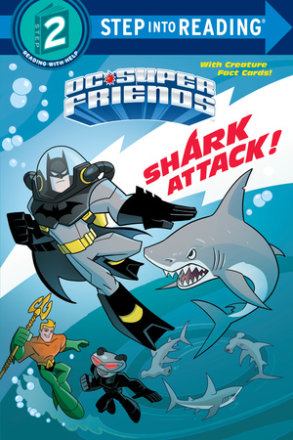 Shark Attack! (dc Super Friends)