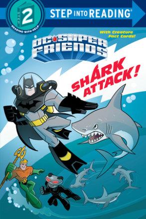 Shark Attack! (dc Super Friends)