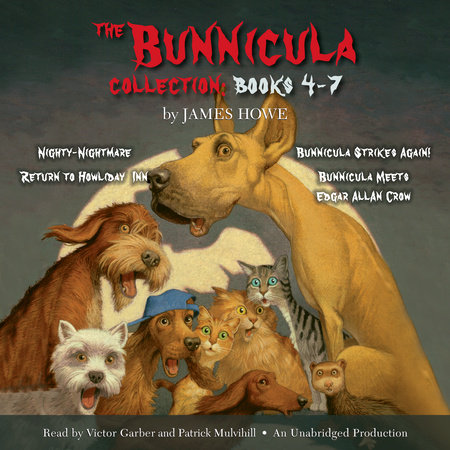 The Bunnicula Collection: Books 4-7 by James Howe