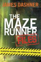 The Maze Runner Files (Maze Runner)