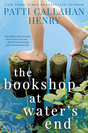 The Bookshop at Water's End by Patti Callahan Henry
