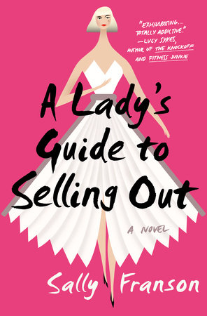 A Lady's Guide to Selling Out book cover
