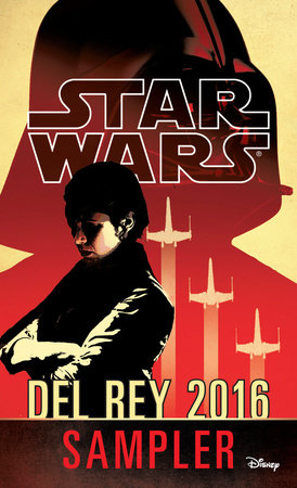 Star Wars 2016 Del Rey Sampler