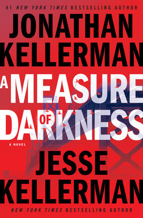 A Measure of Darkness, by Jonathan Kellerman and Jesse Kellerman