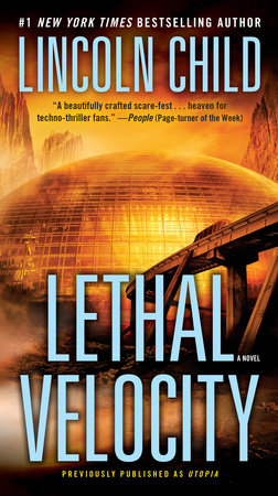 Lethal Velocity (Previously published as Utopia) book cover