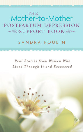 The Mother-to-Mother Postpartum Depression Support Book