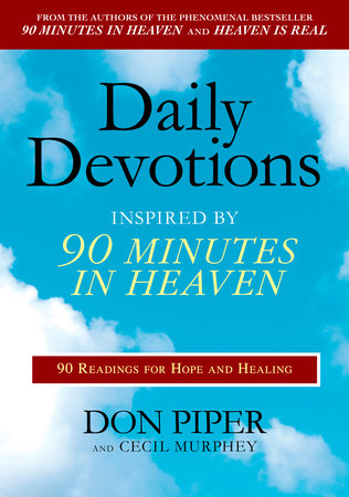 Daily Devotions Inspired by 90 Minutes in Heaven