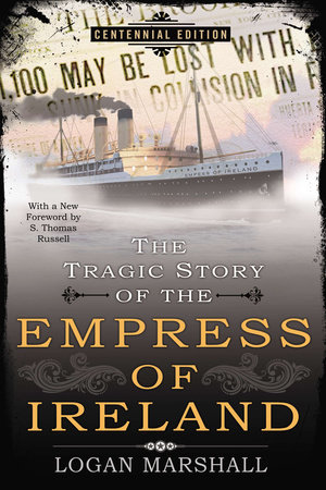 The Tragic Story of the Empress of Ireland