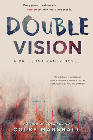 Double Vision by Colby Marshall