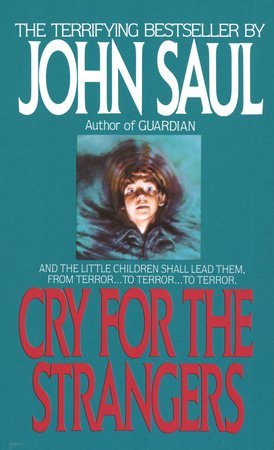 Cry for the Strangers by John Saul