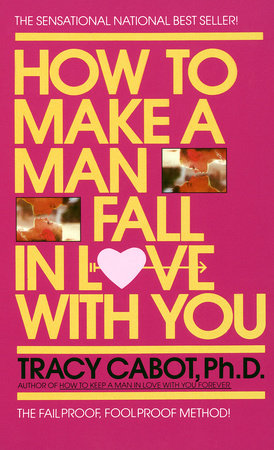 How to Make a Man Fall in Love with You by