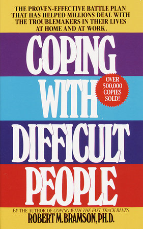 Coping with Difficult People by