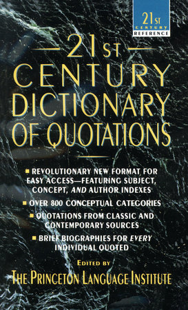 21st Century Dictionary of Quotations by Princeton Lang Inst
