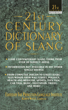 21st Century Dictionary of Slang by Princeton Lang Inst
