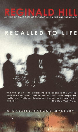 Recalled to Life by