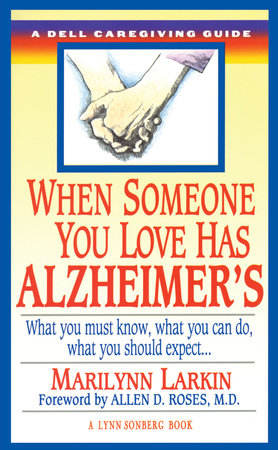 When Someone You Love Has Alzheimer's by