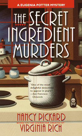 The Secret Ingredient Murders by Nancy Pickard and Virginia Rich