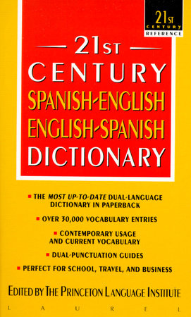 21st Century Spanish-English English-Spanish Dictionary by Princeton Lang Inst