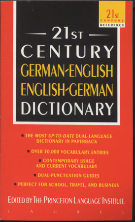 21st Century German-English English-German Dictionary by Princeton Lang Inst
