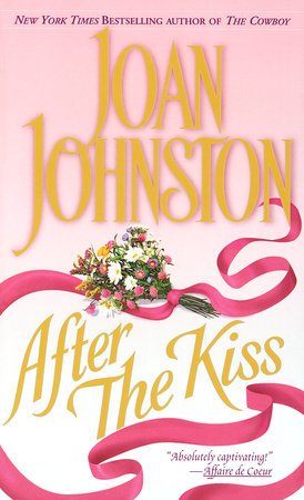 After the Kiss by Joan Johnston
