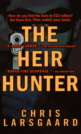 The Heir Hunter by Chris Larsgaard