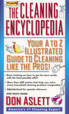 The Cleaning Encyclopedia by Don Aslett