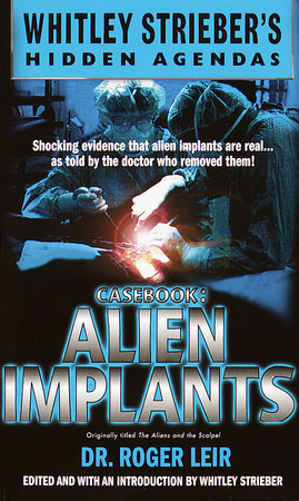 Casebook: Alien Implants by Roger Leir