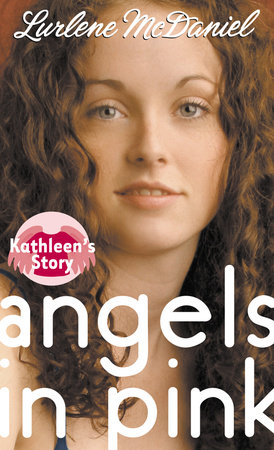 Angels in Pink: Kathleen's Story by