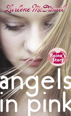 Angels in Pink: Raina's Story by