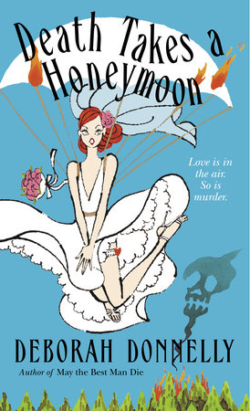 Death Takes a Honeymoon by Deborah Donnelly