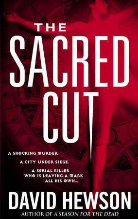 The Sacred Cut by David Hewson