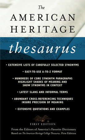 The American Heritage Thesaurus, First Edition by
