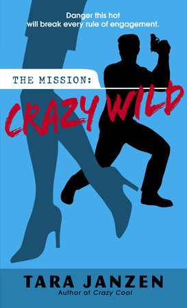 Crazy Wild by Tara Janzen