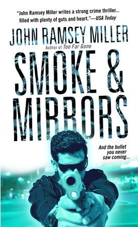 Smoke & Mirrors by