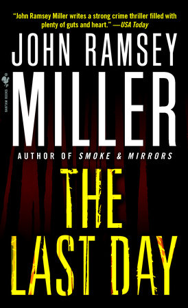 The Last Day by John Ramsey Miller
