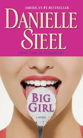Big Girl by Danielle Steel