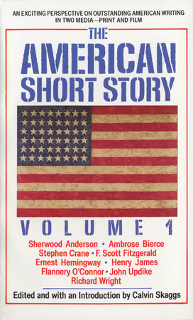 American Short Story: Volume 1 by Calvin Skaggs