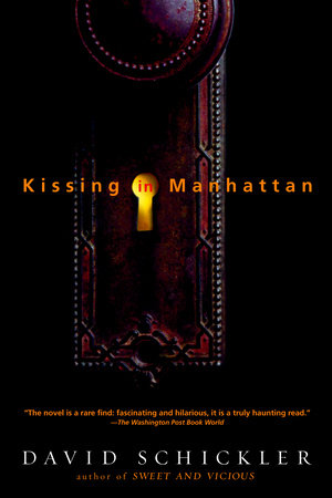 Kissing in Manhattan by David Schickler