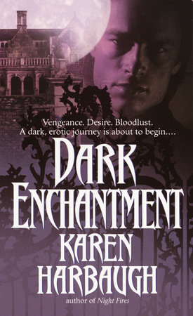 Dark Enchantment by Karen Harbaugh