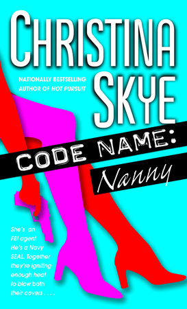 Code Name: Nanny by Christina Skye