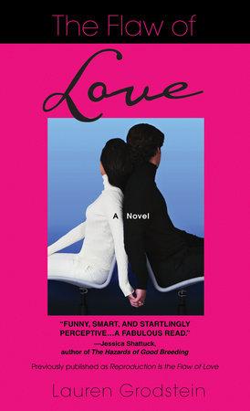 The Flaw of Love by Lauren Grodstein