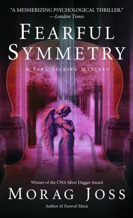 Fearful Symmetry by Morag Joss