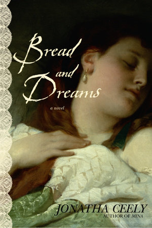 Bread and Dreams by