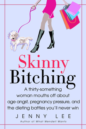 Skinny Bitching by